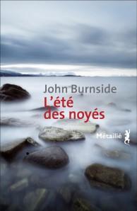 L'été des noyés de John Burnside