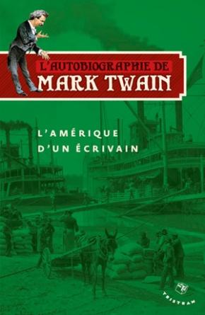 L'Amérique d'un écrivain de Mark Twain