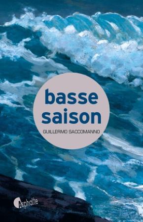Basse saison de Guillermo Saccomanno