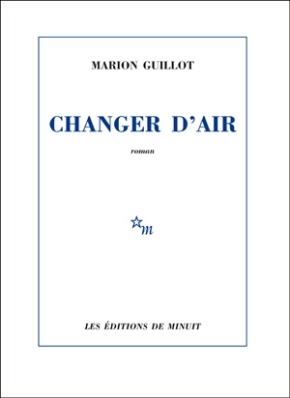 Changer d'air de Marion Guillot