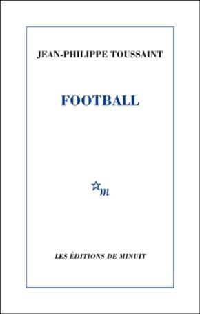 Football de Jean-Philippe Toussaint