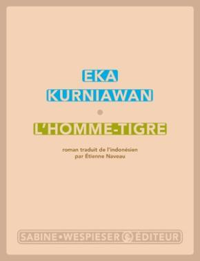 L'Homme-Tigre de Eka Kurniawan