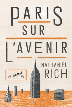 Paris sur l'avenir de Nathaniel Rich