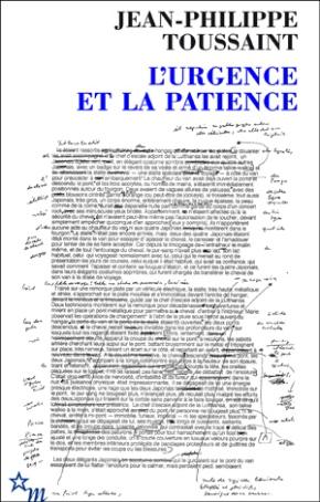 L'urgence et la patience de Jean-Philippe Toussaint